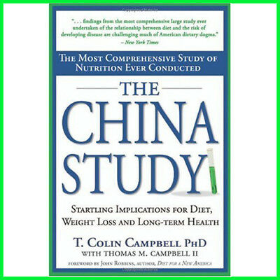 The China Study: The Most Comprehensive Study of Nutrition Ever (E-book) {PDF}