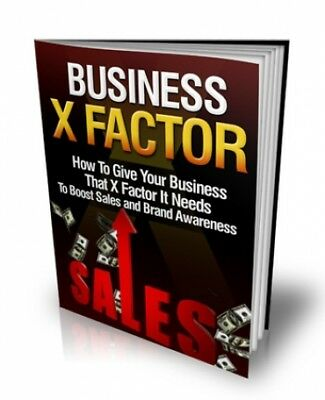 Business X Factor PDF e book with Full Master Resell Rights Free Shipping.