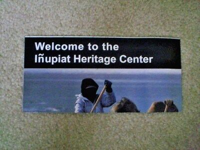 WELCOME TO THE INUPIAT HERITAGE CENTER Brochure - National Park Service - New