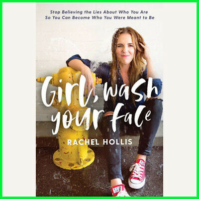 Girl,Wash Your Face: Stop Believing the Lies About Who You (E-book) {PDF}