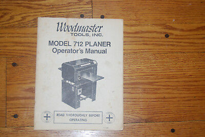 Woodmaster Tools Inc. Planer Manual for Model 712 (1988)
