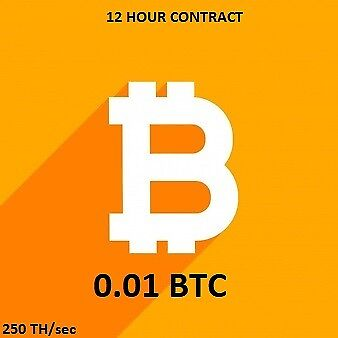 12 hour Bitcoin Mining Contract (250 TH/s) 0.01 BTC