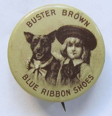 circa 1910 BUSTER BROWN Blue Ribbon SHOES Tige looking forward pinback button