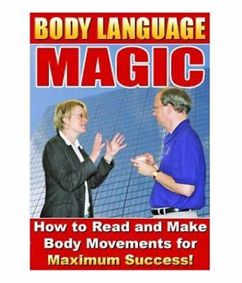 Body Language Magic - How to Read and Make Body Movements + 2 E Books Free + MRR