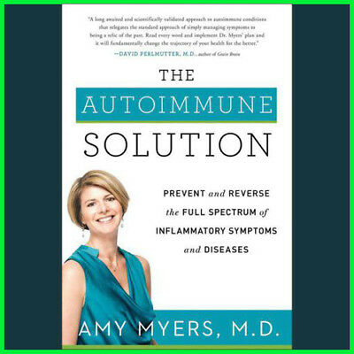 The Autoimmune Solution by Amy Myers (E-Book) {PDF}
