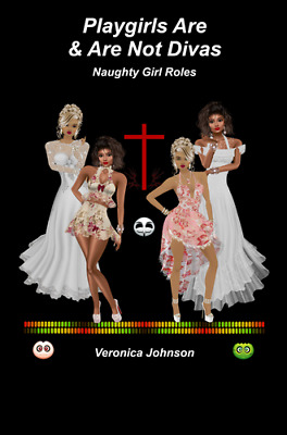 Playgirls Are & Are Not Divas by Veronica Johnson (Download) PDF