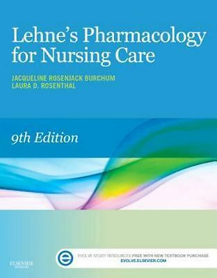 Lehne's Pharmacology for Nursing Care by Jacqueline Burchum and Laura R. PDF