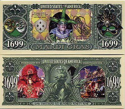 Mardi Gras 1699 Dollar Bill Fake Play Funny Money Novelty Note with FREE SLEEVE