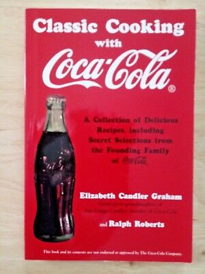 CLASSIC COOKING WITH COCA-COLA by Graham & Roberts 1994 Recipe Cook Book