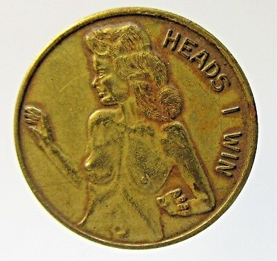 older NAKED LADY Matching HEADS I WIN & TAILS coin token medal brass or bronze