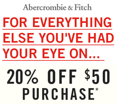 Abercrombie & Fitch—20% off $50+ Purchase—Expires 2/28/19—SENT FAST!!!