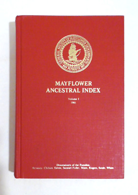 1981 MAYFLOWER ANCESTRY INDEX Genealogy Pilgrims Descendants Lineages Dates hc
