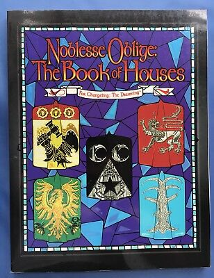 Noblesse Oblige - Book of Houses - Changeling: The Dreaming - White Wolf WW7305