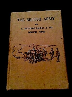 The British Army By A Lieutenant-Colonel In The British Army