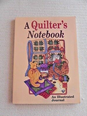 A Quilter's Notebook - soft cover