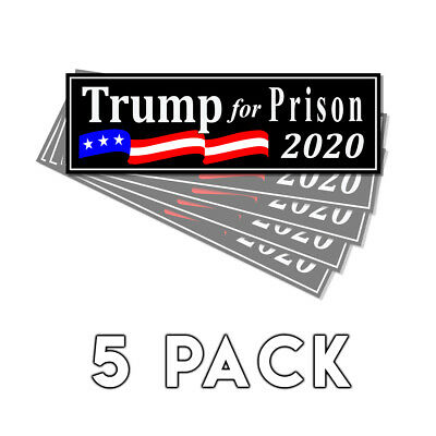 Trump For Prison 2020 Black Decal Sticker 2020 Decal 5 Pack - Trump Never