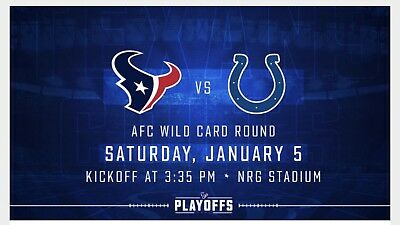 2 TICKETS!! HOUSTON Texans vs Indianapolis Colts 2018 Wild Card