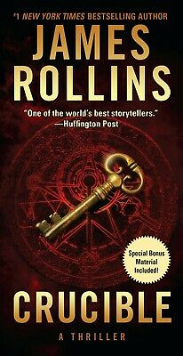 Crucible: A Thriller (Sigma Force Novels) Hardcover by James Rollins