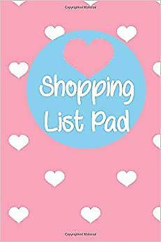 Shopping List Pad: My Shopping List Notebook, Shopping Journal, Grocery