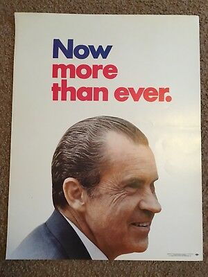 Richard Nixon 1972 Original Campaign Poster - Now More Than Ever - Election