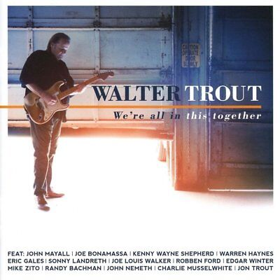 Walter Trout - We're All In This Together (CD) - Hard Rockin' Blues/Rock U.S.A.