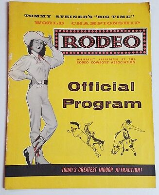 "Vnt TOMMY STEINER'S ""BIG TIME"" WORLD CHAMPIONSHIP RODEO Program Cowboy Western"