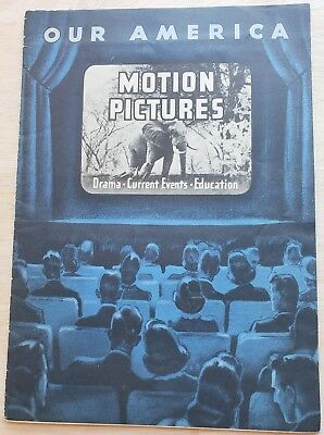 Our America Motion Pictures Drama Education Book 1947 Developed by Coca Cola Co