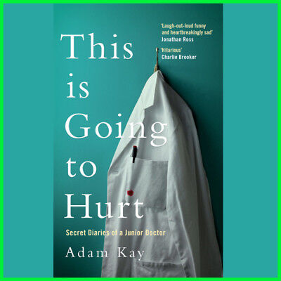 This is Going to Hurt by Adam Kay (E-book) {PDF}