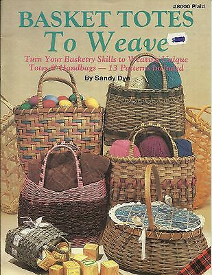 Basket Totes To Weave Sandy Dye Totes Handbags Pattern Instruction Book NEW 1985