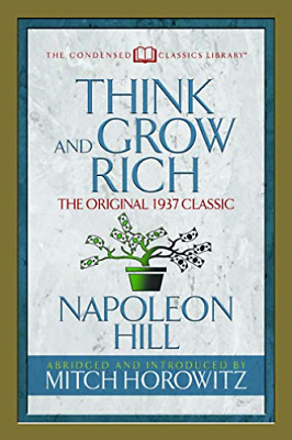 Hill Napoleon/ Horowitz Mitch-Think And Grow Rich BOOK NUOVO