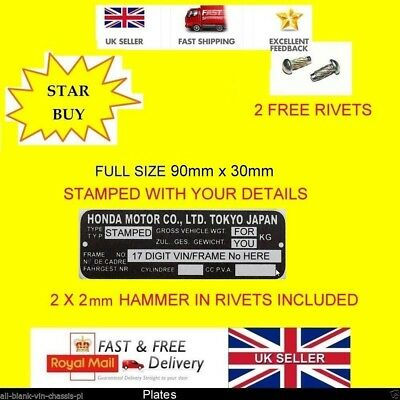 1000 Motorbike VIN FRAME Plate Chassis Number Honda + Rivets + YOUR OWN TEXT H2