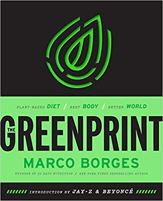 The Greenprint Plant-Based Diet Best Body by Marco Borges Vegetarian Hardcover