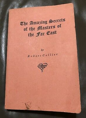 The Amazing Secrets Of The Masters Of The Far East Robert Collier 1956 Yoga