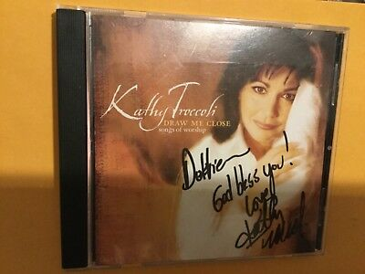 Kathy Troccoli Autographed CD Draw Me Close Songs of Worship to Debbie Dottie