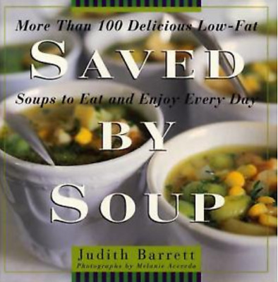 More Than 100 Delicious Low Fat Soups To Eat And Enjoy Every Day Cookbook