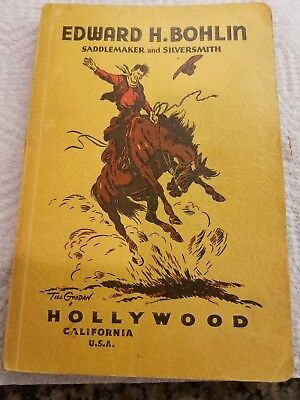 1941 Edward h. bohlin Saddlemaker and Silversmith catalog  hollywood Ca
