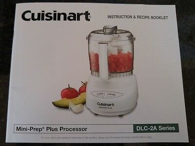 Cuisinart Recipe and Instruction BOOKLET ONLY, DLC-2A Mini-Prep Plus Processor