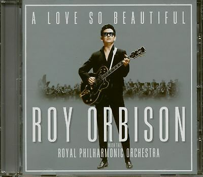 Roy Orbison - A Love So Beautiful - Roy Orbison With The Royal Philharmonic O...