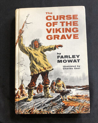 THE CURSE OF THE VIKING GRAVE Farley Mowat VINTAGE FIRST EDITION (1966 Hardcover