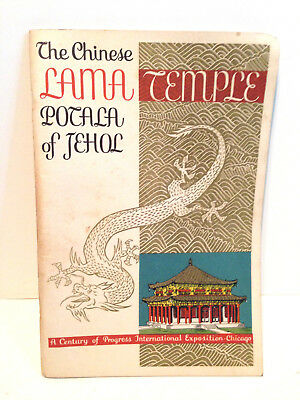 The Chinese Lama Temple Exhibition Century of Progress Exposition Chicago 1932