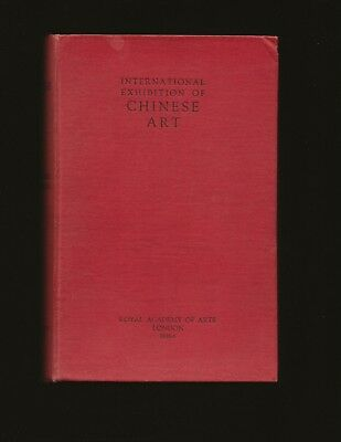 Catalogue Of The International Exhibition of Chinese Art 1935-6 (& Supplement)