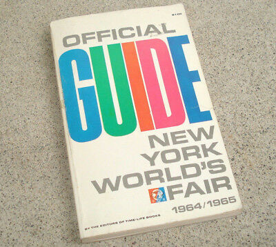 Vintage 1964 1965 NEW YORK WORLD'S FAIR EXPOSITION OFFICIAL GUIDE BOOK Brochure