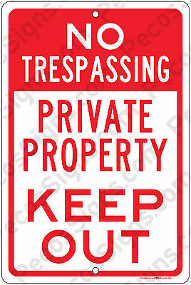 "No Trespassing Private Property Keep Out Aluminum Sign 8"" x 12"" Made in USA"