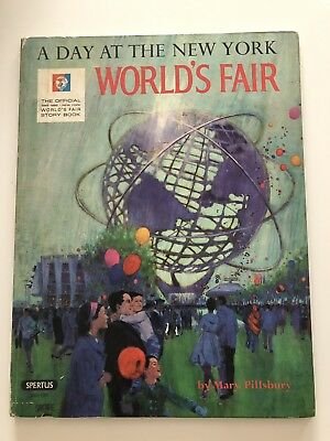 1964 A Day At The New York World's Fair By Mary Pillsbury - Official Story Book