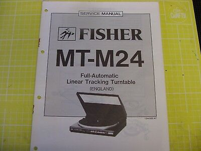 Fisher MTM24 service manual for Linear Tracking automatic turntable