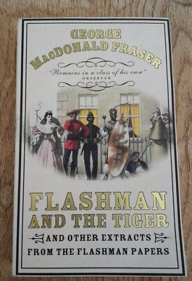 George Macdonald Fraser Flashman and the Tiger First edition  paperback 1st vgc