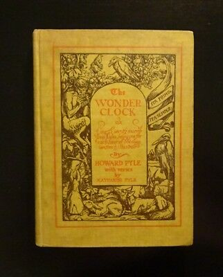 1915 THE WONDER CLOCK by Howard Pyle, Illust, Children's Fairy Tales, Morals