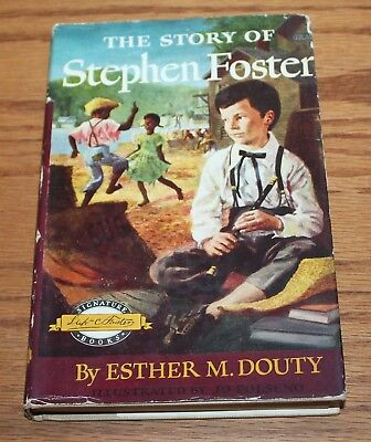 Signature The Story of Stephen Foster  Home School    HB DJ