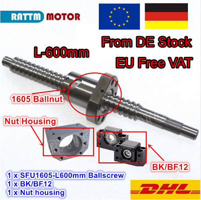 |DE| Ball Screw SFU1605 600mm end machined&Nut + BK/BF 12 Support CNC Router Kit