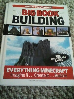 The big book of building, unofficial minecraft guide.